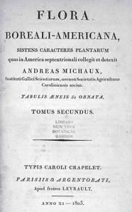 Flora Boreali Americana, by Andre Michaux