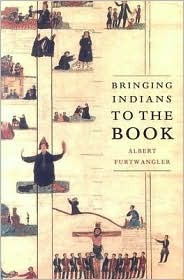 Bringing Indians to the Book, by Albert Furtwangler