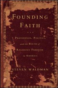 Founding Faith by Steven Waldman (2008)