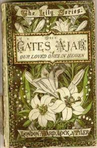 The Gates Ajar by Elizabeth Stuart Phelps