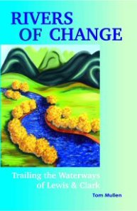 Rivers of Change by Tom Mullen, Roundwood Press (2004)